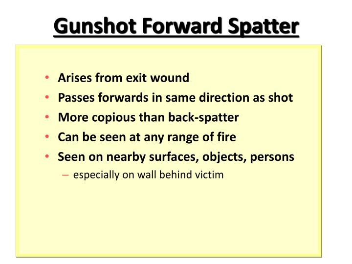 Gunshot Forward Spatter