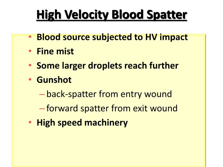 High Velocity Blood Spatter