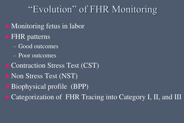 Evolution of fhr monitoring