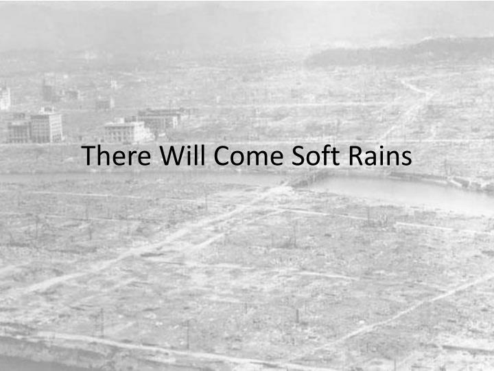 There Will Come Soft Rains Essay