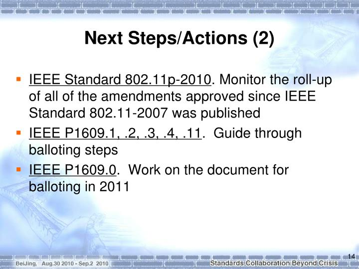 Next Steps/Actions (2)