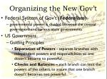 organizing the new gov t