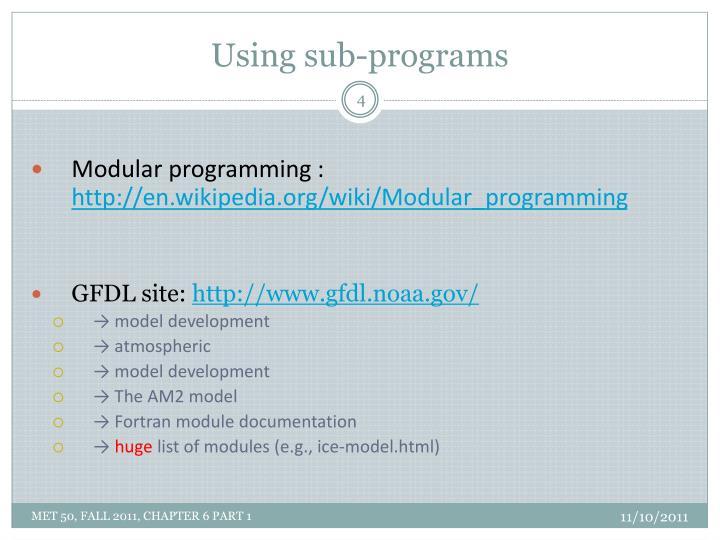 Using sub-programs