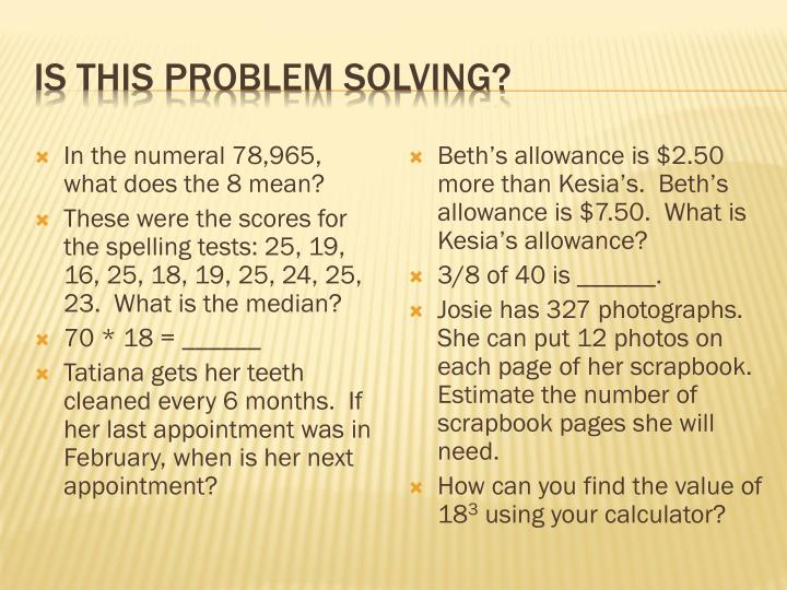 Is this Problem Solving?