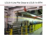 lcls ii line fits close to lcls i in bth