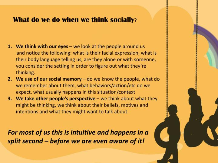 What do we do when we think socially