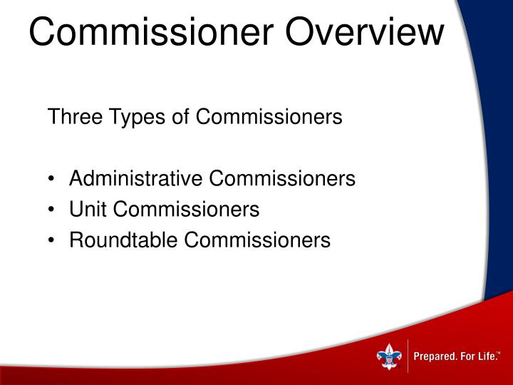 Commissioner Overview