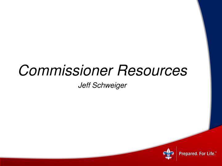 Commissioner Resources