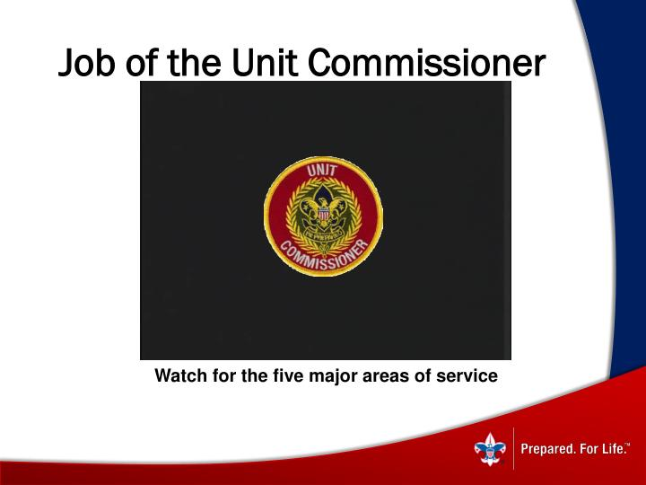 Job of the Unit Commissioner
