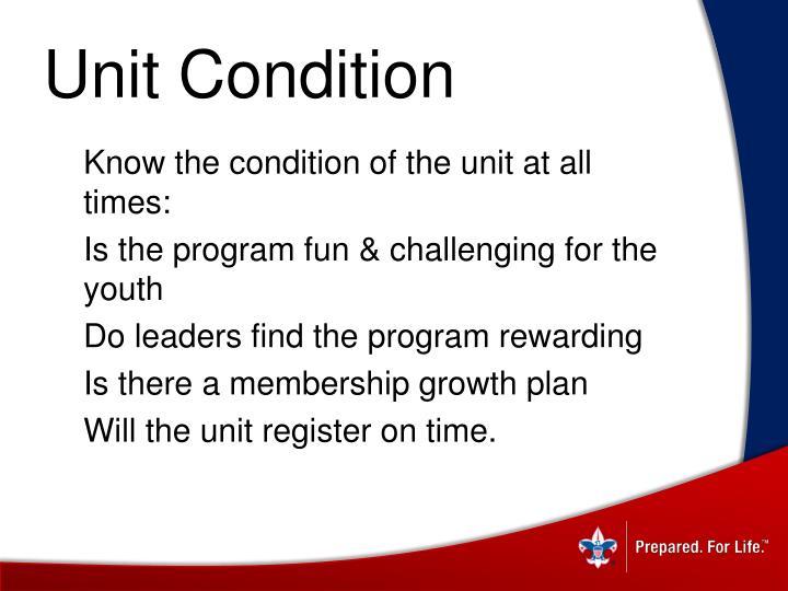 Unit Condition