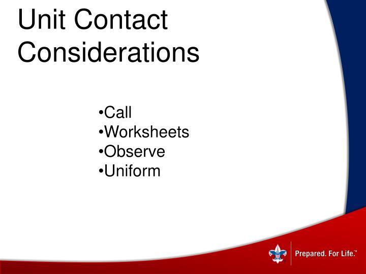 Unit Contact Considerations