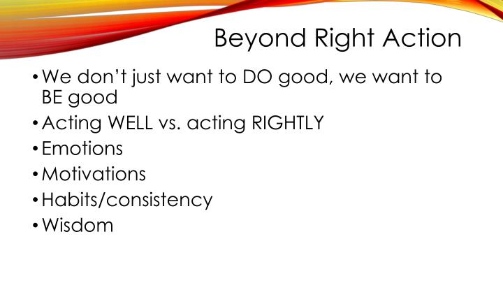 Beyond Right Action