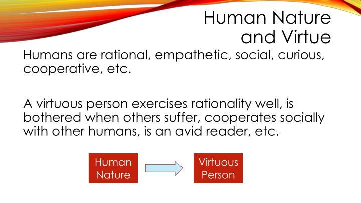 Human Nature and Virtue