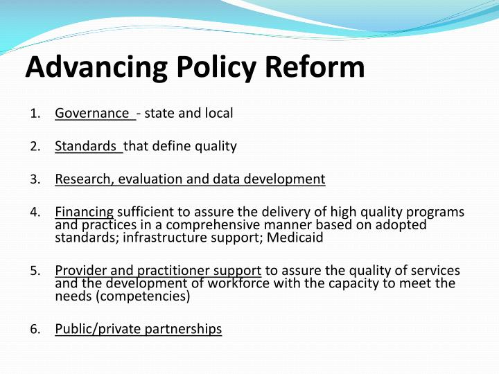 Advancing Policy Reform