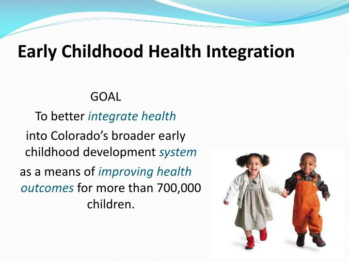 Early Childhood Health Integration
