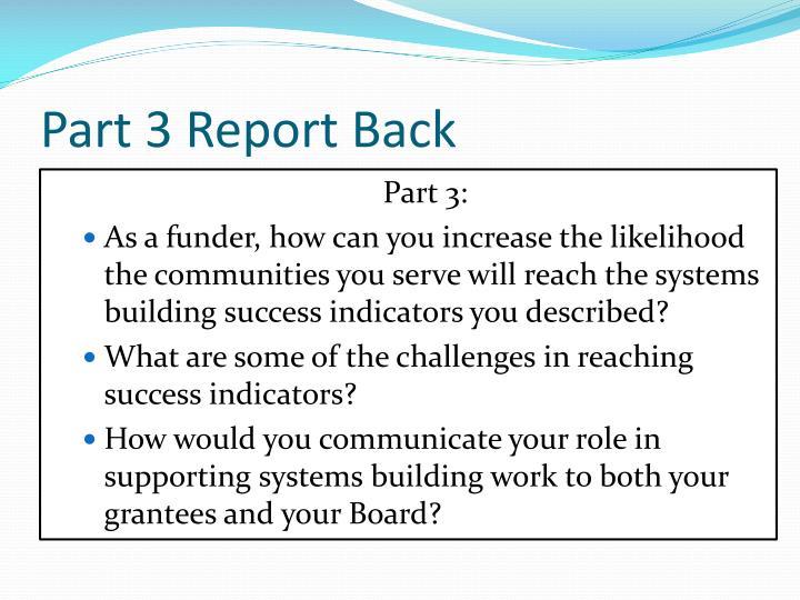 Part 3 Report Back