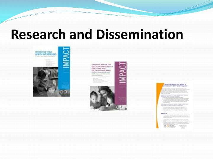 Research and Dissemination