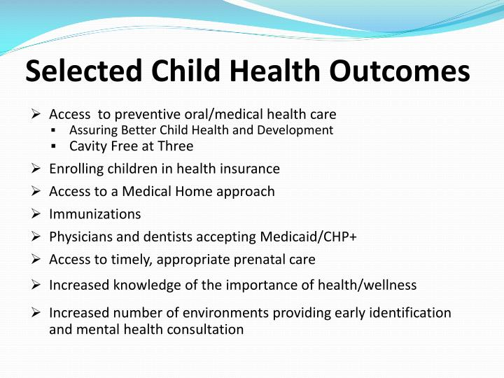 Selected Child Health Outcomes