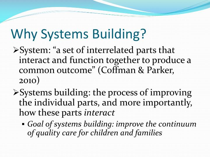 Why Systems Building?