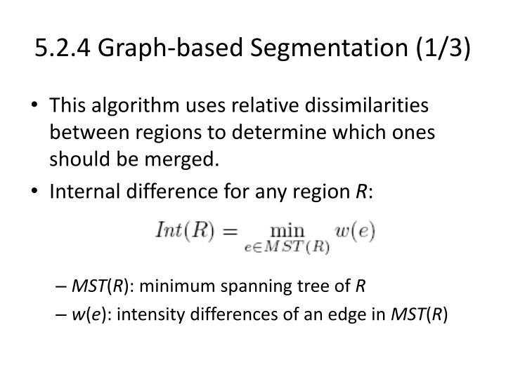 5.2.4 Graph-based Segmentation (1/3)