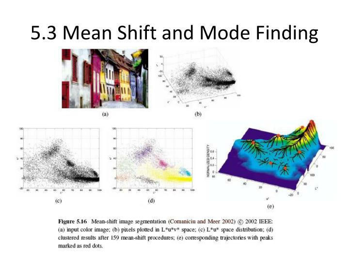5.3 Mean Shift and Mode Finding
