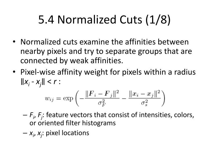 5.4 Normalized Cuts (1/8)