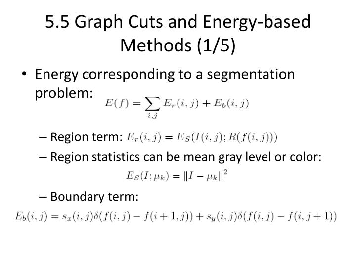 5.5 Graph Cuts and Energy-based Methods (1/5)