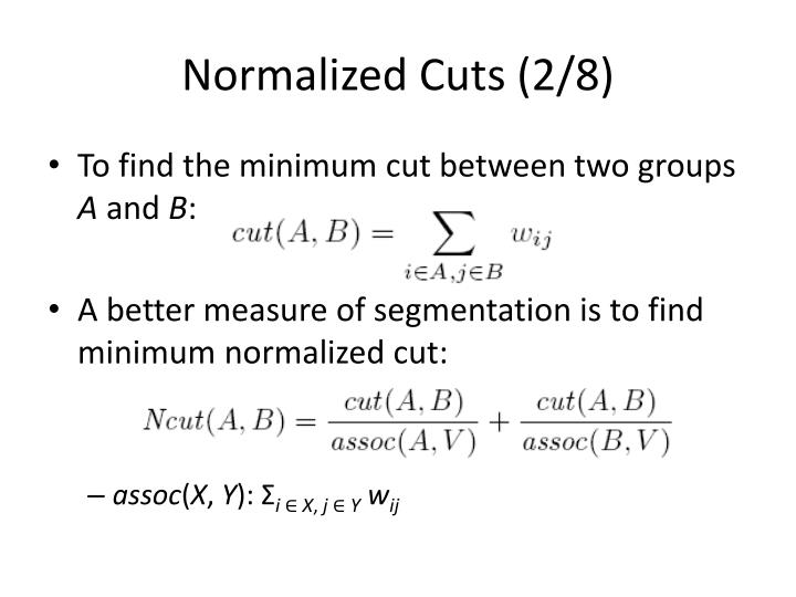 Normalized Cuts (2/8)