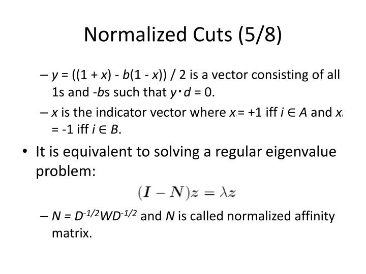 Normalized Cuts (5/8)