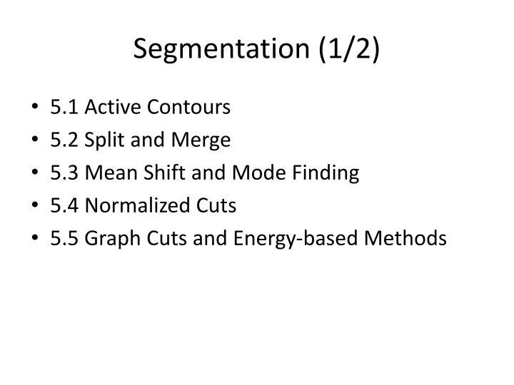 Segmentation (1/2)