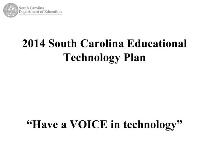 2014 South Carolina Educational Technology Plan