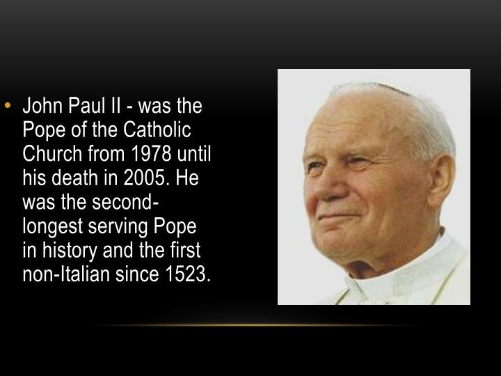 John Paul II - was