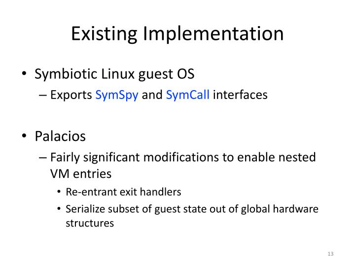 Existing Implementation
