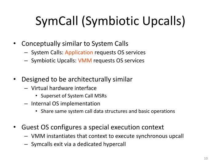 SymCall (Symbiotic Upcalls)