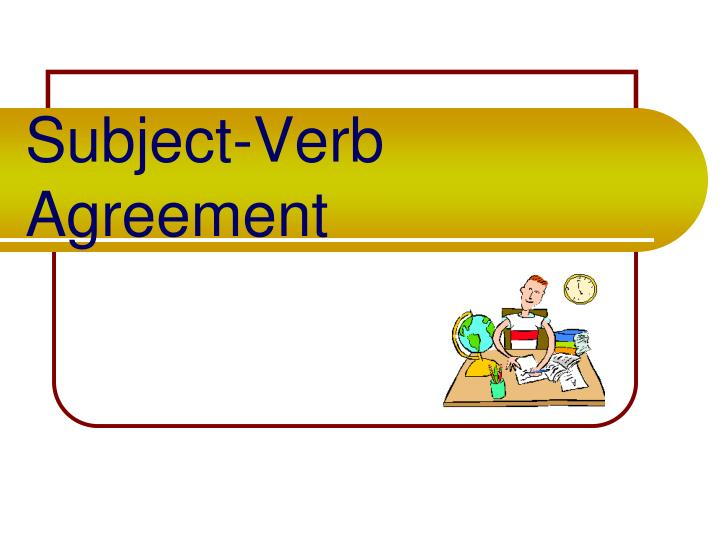 Subject verb agreement