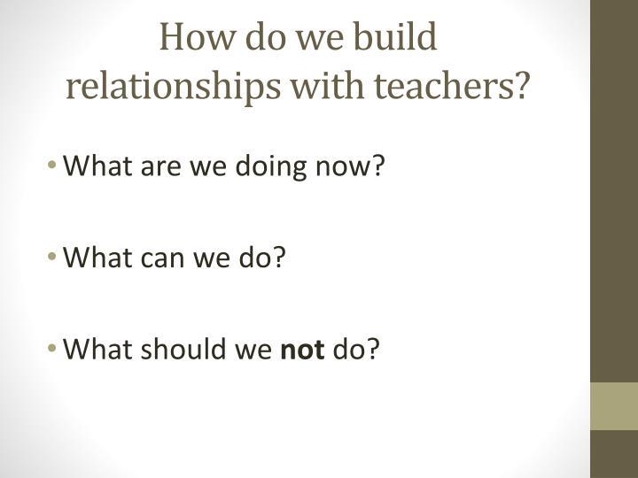 How do we build