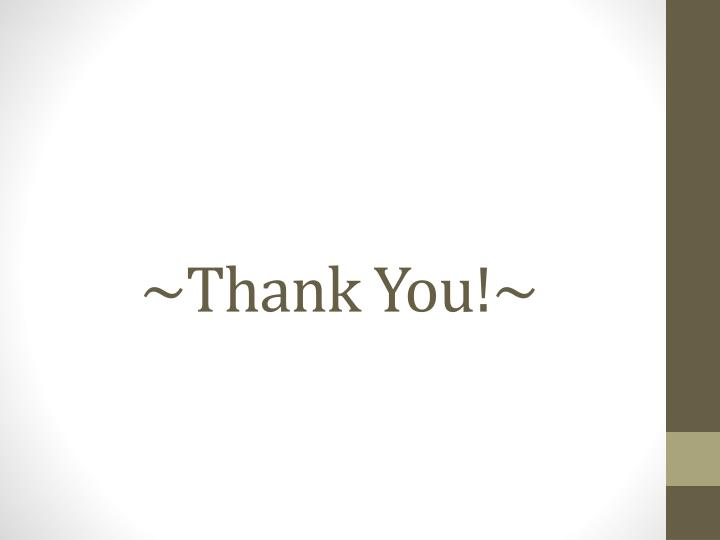 ~Thank You!~