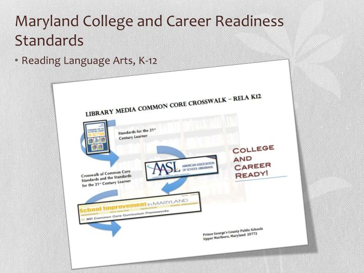 Maryland College and Career Readiness Standards