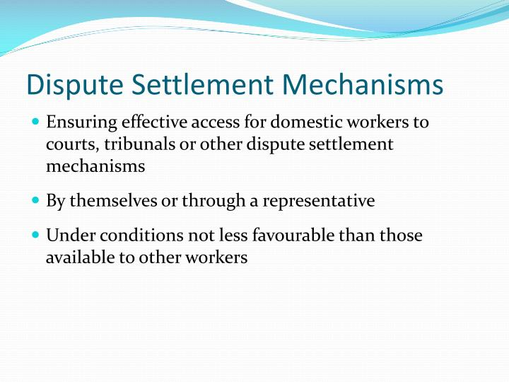 Dispute Settlement Mechanisms
