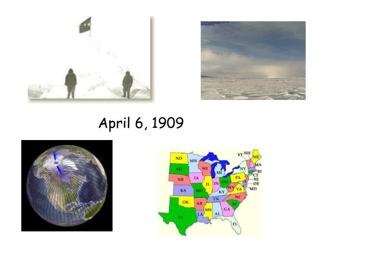 April 6, 1909