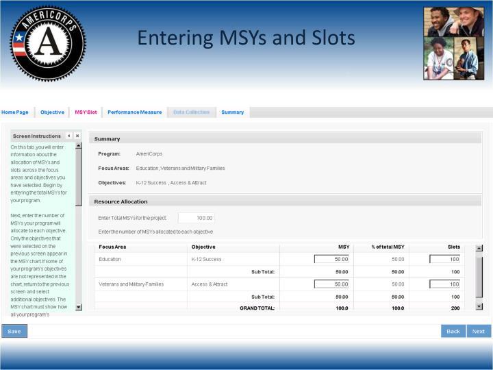Entering MSYs and Slots
