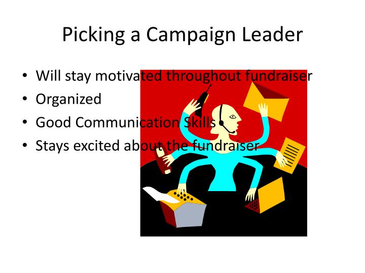 Picking a Campaign Leader