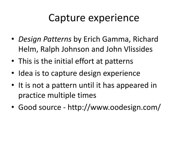 Capture experience