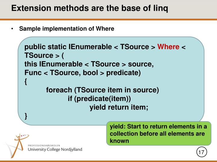 Extension methods are the base of linq
