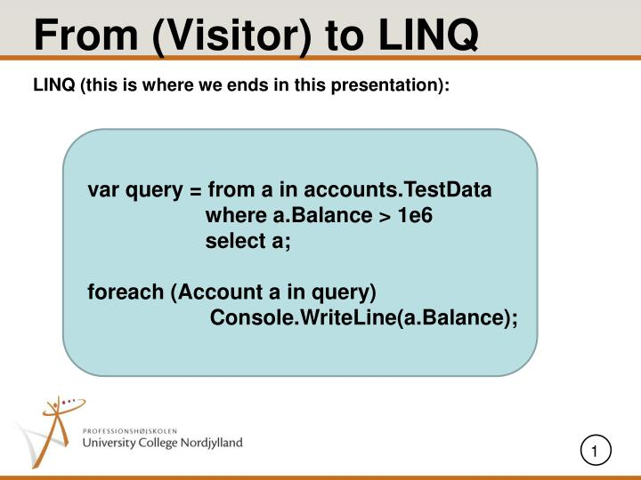 From (Visitor) to LINQ