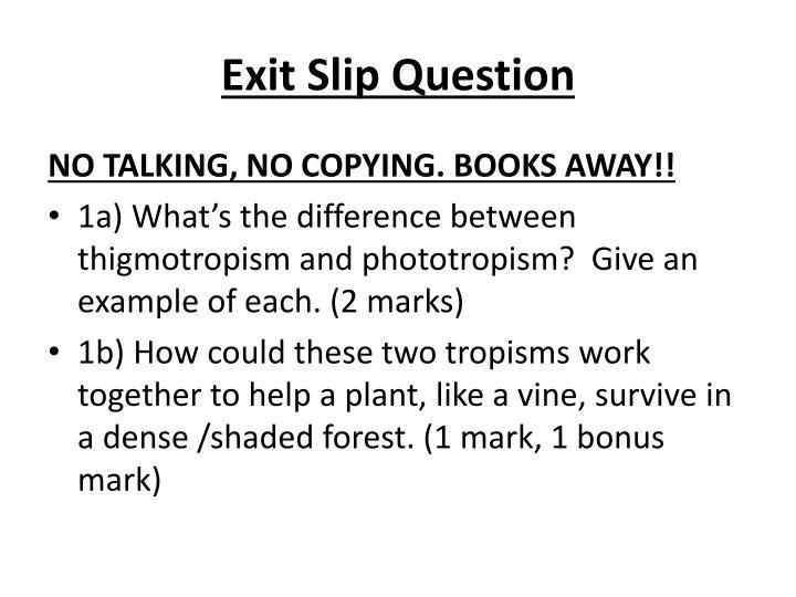Exit Slip Question