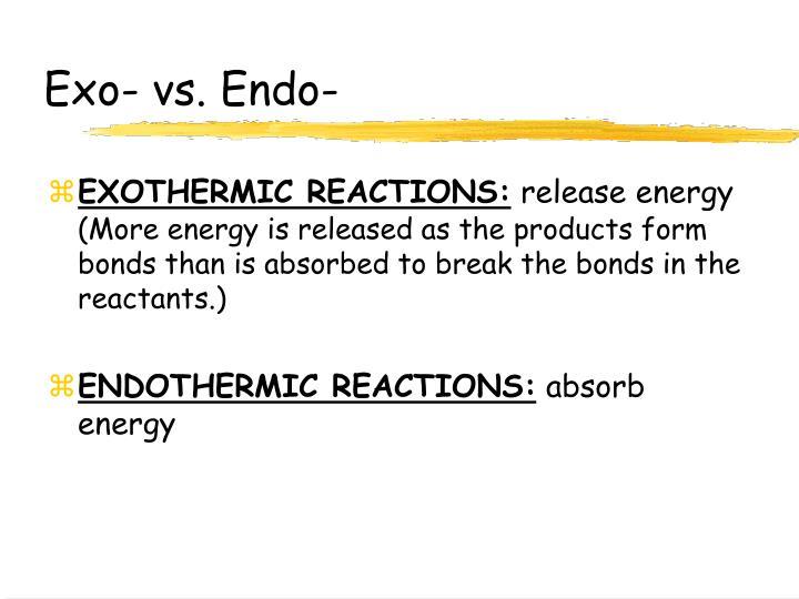 Exo- vs. Endo-