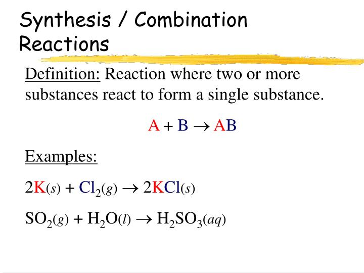 Synthesis / Combination Reactions