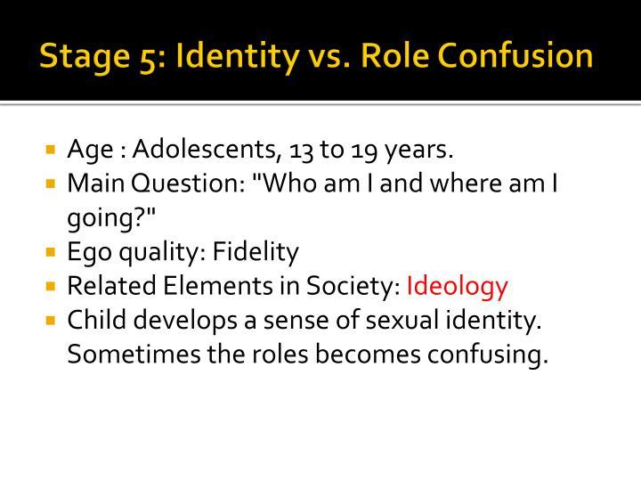 Stage 5: Identity vs. Role Confusion
