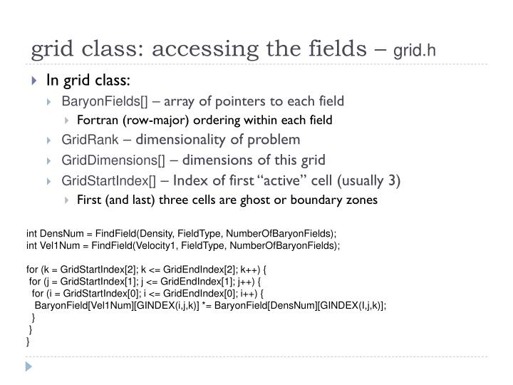 grid class: accessing the fields –